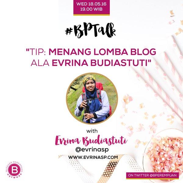 Rekapan #BPTalk Tip Memenangkan Lomba Blog