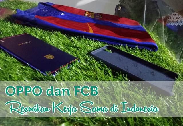 OPPO dan FCB Resmikan Kerja Sama di Indonesia