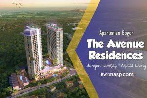 The Avenue Residences, Apartemen Bogor dengan Konsep Tropical living