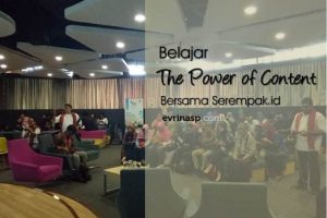 Belajar The Power of Content Bersama Serempak
