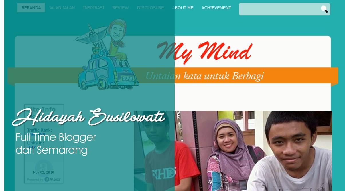 [Review Sahabat] Hidayah Sulistyowati, Full Time Blogger dari Semarang