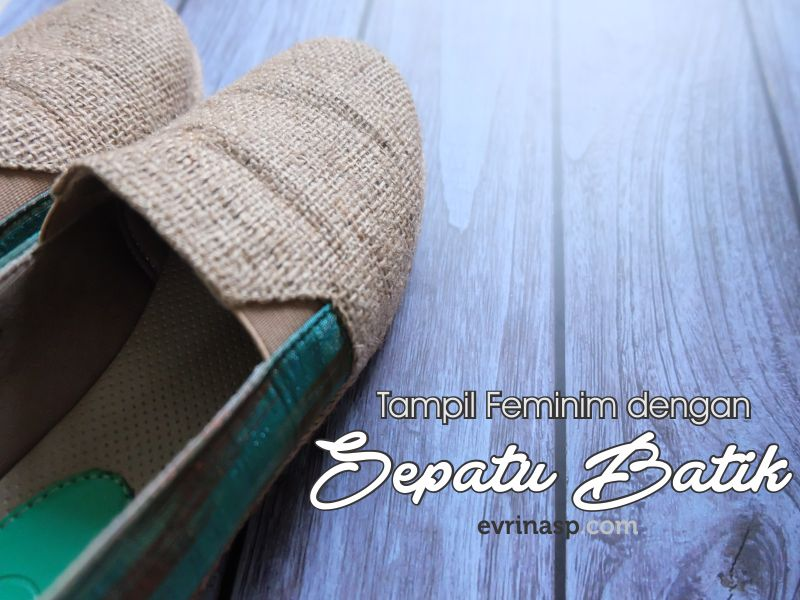 Tampil Feminim dengan Sepatu Batik