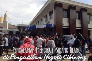 Pengalaman Mengikuti Sidang Tilang di Pengadilan Negeri Cibinong