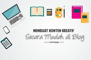 Membuat Konten Kreatif Secara Mudah di Blog
