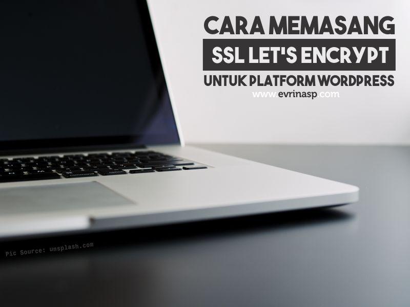 Cara Memasang SSL dari Let's Encrypt untuk Platform WordPress