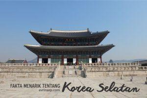 Fakta Menarik Tentang Korea Selatan
