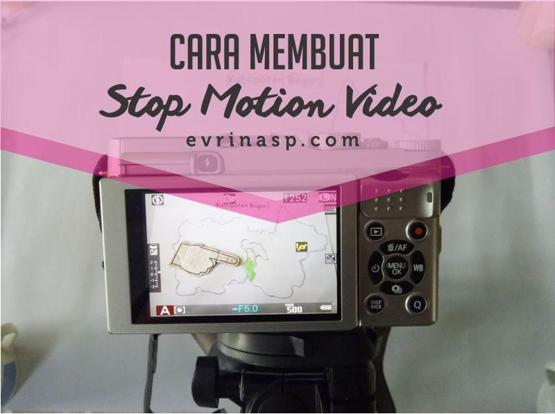 Cara Membuat Stop Motion Video