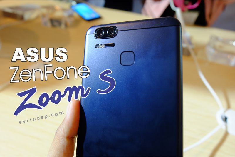 ASUS ZenFone Zoom S, Keren Kameranya, Kuat Baterainya
