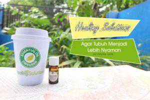 Healing Solutions, Agar Tubuh Menjadi Lebih Nyaman
