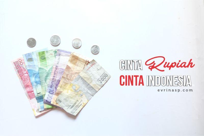 Cinta Rupiah, Cinta Indonesia
