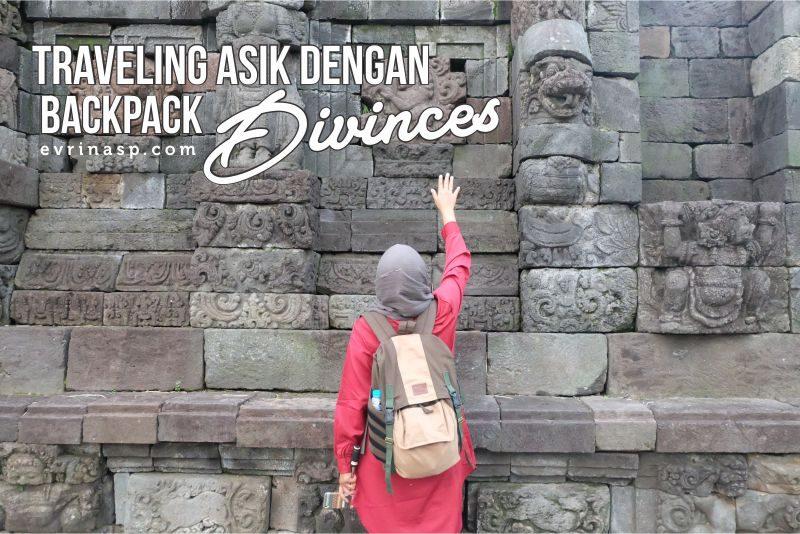 Traveling Asik dengan BackPack Divinces