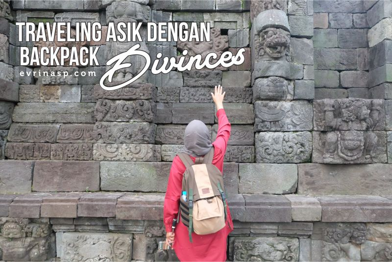 Traveling Asik dengan BackPack Divinces