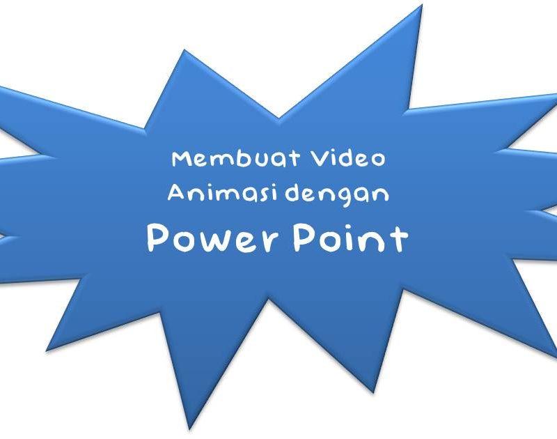 Cara Membuat Video Animasi dengan Power Point