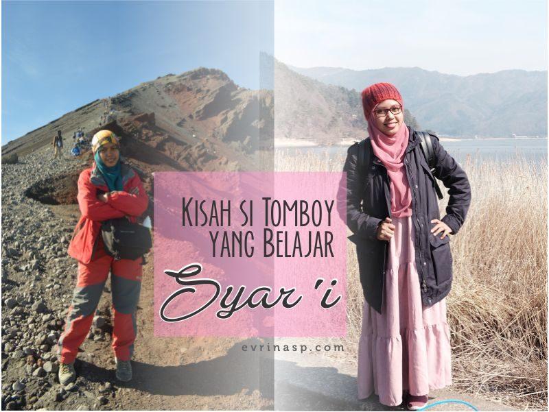 Kisah si Tomboy yang Belajar Syar'i