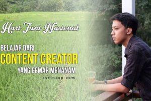 Hari Tani Nasional: Belajar dari Content Creator yang Gemar Menanam