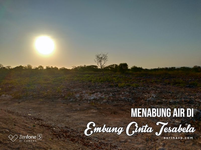 Conservacation Day 1: Menabung Air di Embung Cinta Tesabela